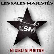 Album des sales majestés : ni dieu ni maitre